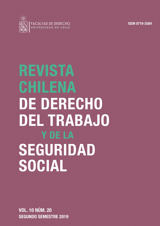 Revista Chilena de Derecho del Trabajo y la Seguridad Social